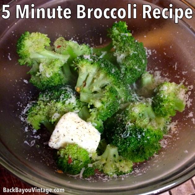 5 Minute Broccoli Recipe